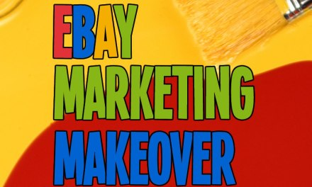 eBay Marketing Makeover: increase sales and grow traffic to your eBay items by encouraging word of mouth, focusing on your ideal buyers, and optimizing your selling for search and mobile