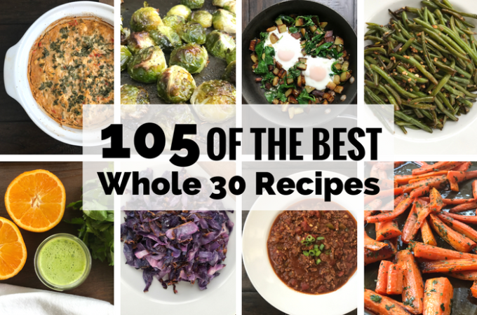 105 of the Best Whole 30 Recipes FEATURE