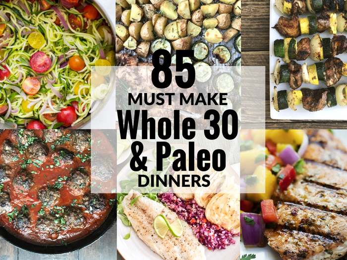 85 Must Make Whole 30 & Paleo Dinners via The Whole Cook FEATURE