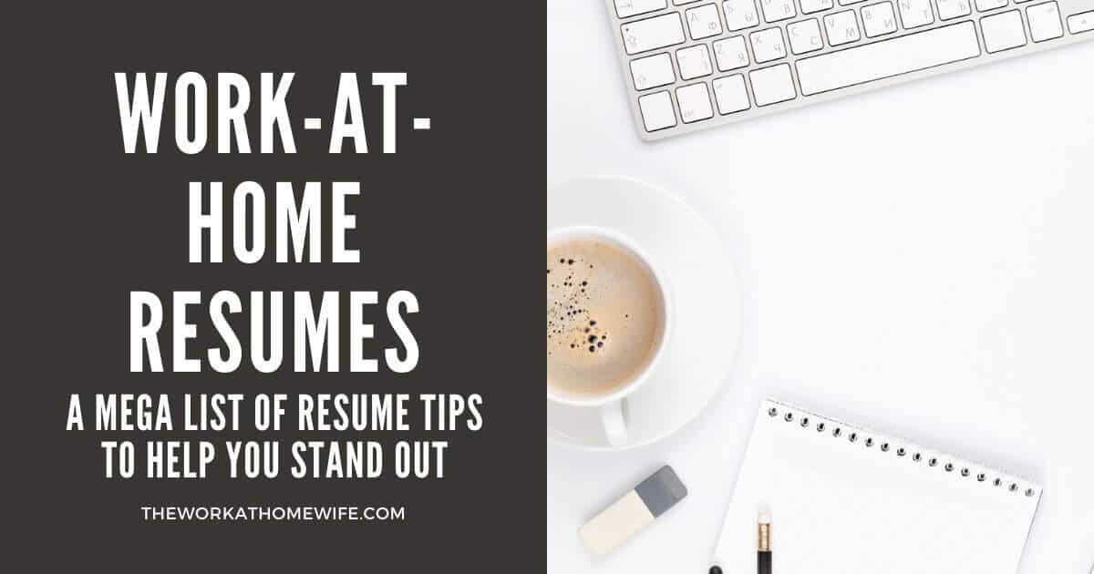 Mega List of Work-from-Home Resume Tips