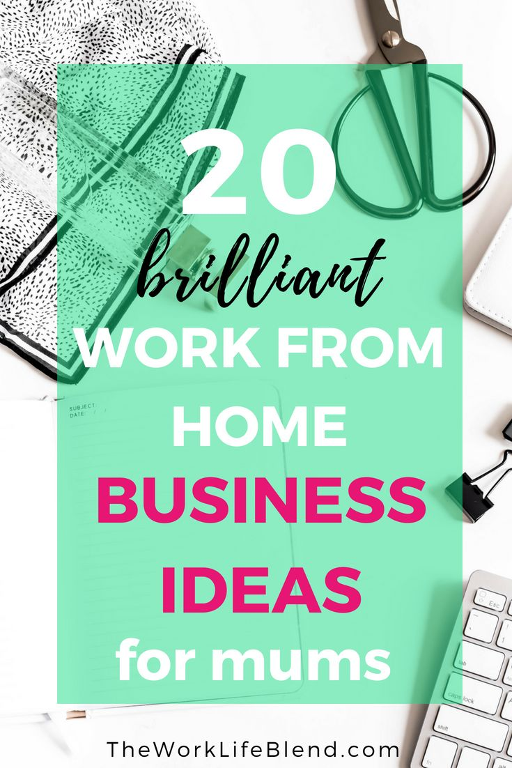 20 Work From Home Jobs 20 Brilliant Work From Home Ideas For Mums