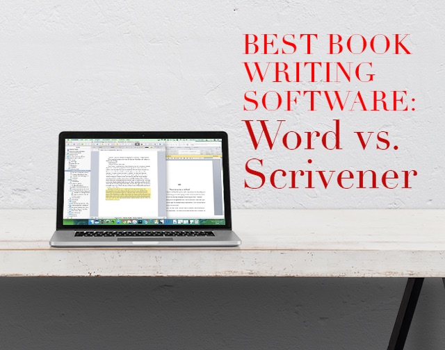 Best Book Writing Software Word vs Scrivener