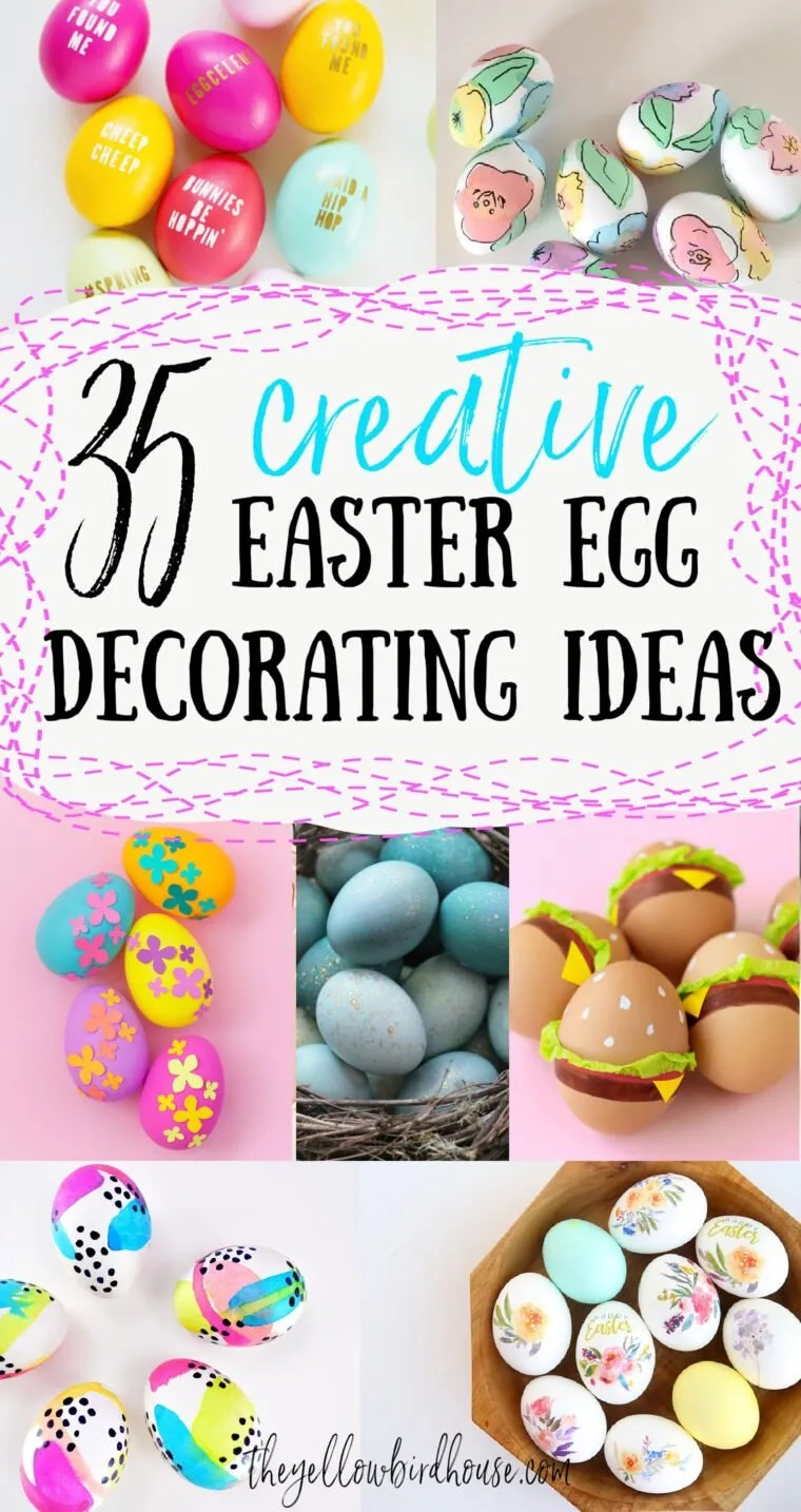 35 Creative Easter Egg Decorating Ideas The Yellow Birdhouse