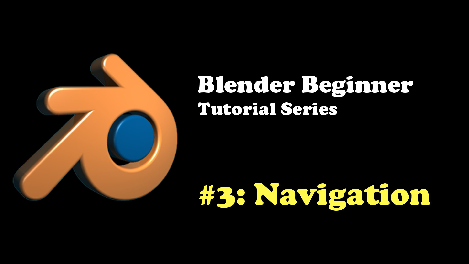 Blender Basic The Basics Of Blender Navigation