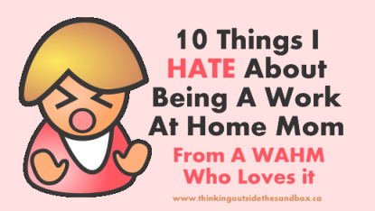 10 things I hate about being a WAHM