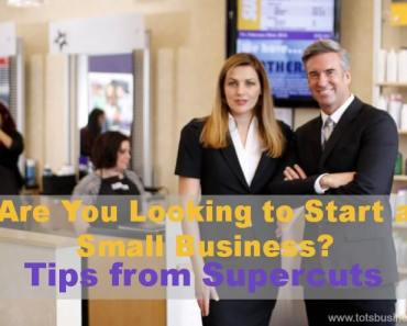 Are You Looking to Start a Small Business? Tips from Supercuts #franchising