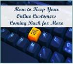 how to keep your online customers coming back