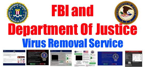 FBI Virus and Department Of Justice Virus Removal Service