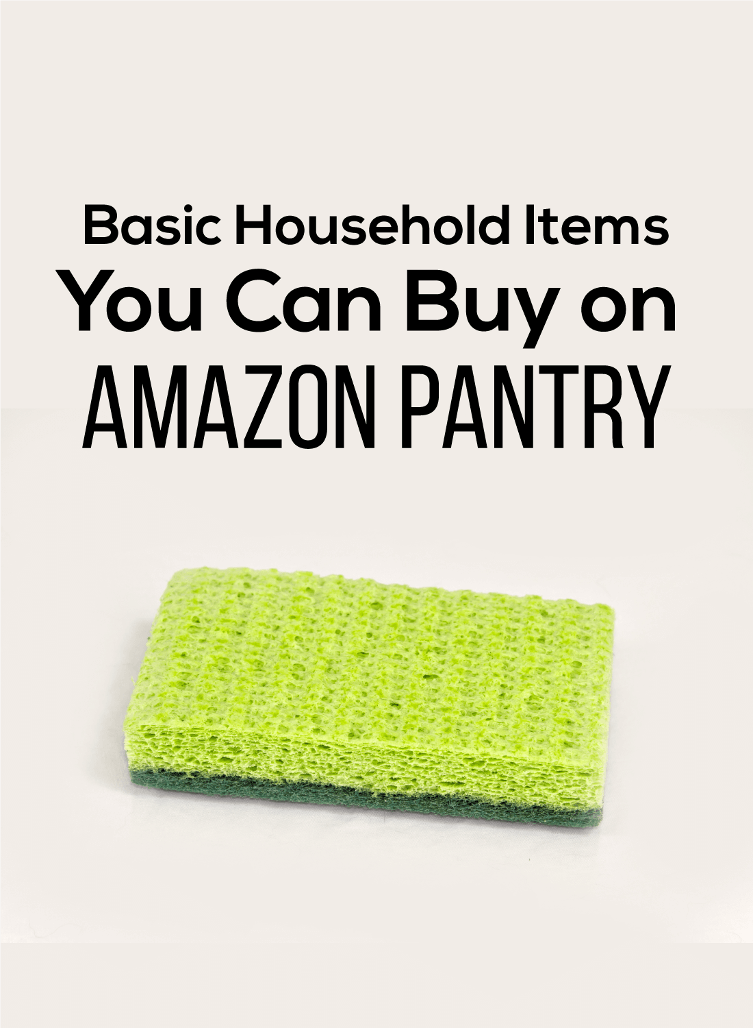 Buy Pantry Basic Household Items You Can Buy On Amazon Pantry