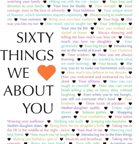 60 Things We Love About You