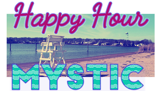 Happy Hour in Mystic