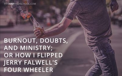 Burnout, doubts, and ministry; or how I flipped Jerry Falwell's four wheeler