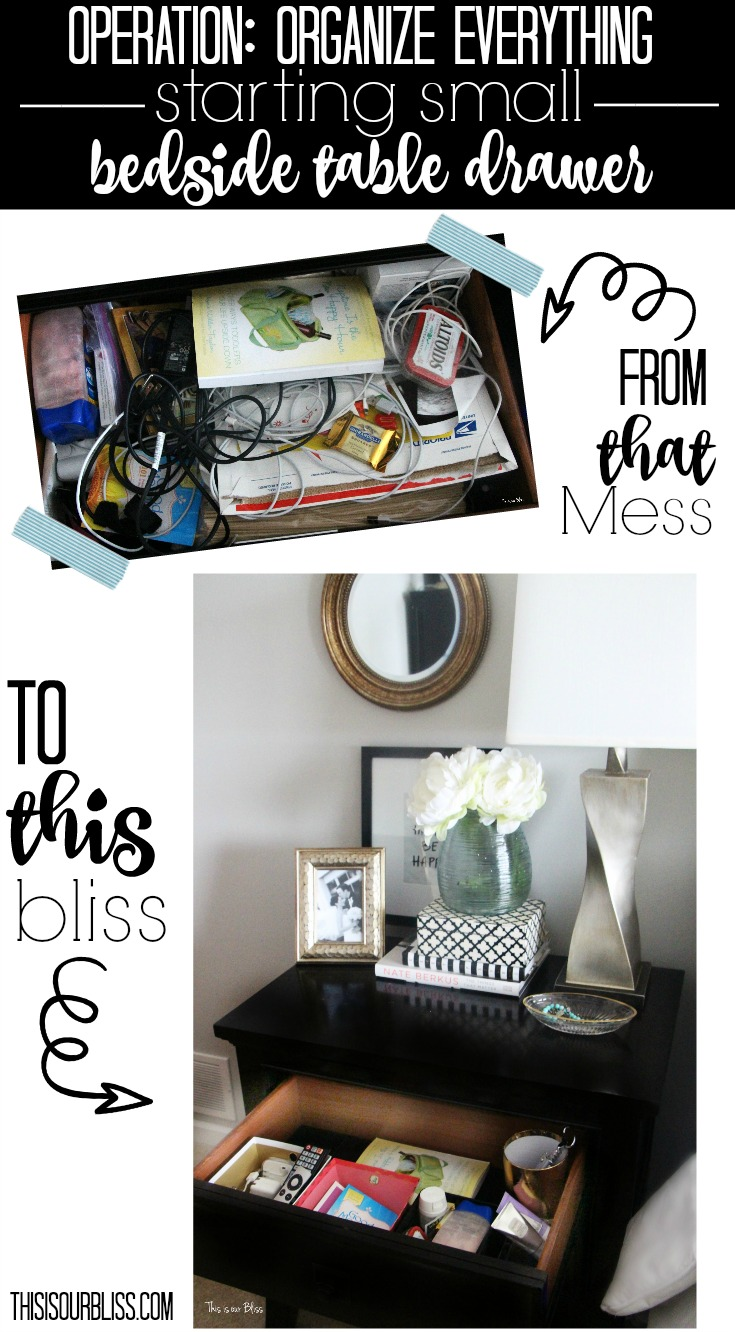 Operation Organize Everything | How to organize your bedside table drawer 1 separate into piles drawer organization | This is our Bliss www.thisisourbliss.com