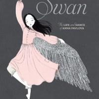 swan: the life and dance of anna pavlova + laurel snyder author interview