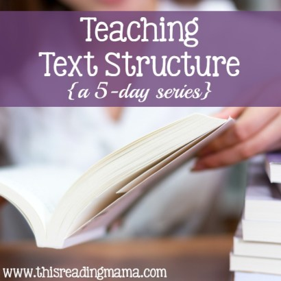 Teaching Text Structure - 5 day series by This Reading Mama
