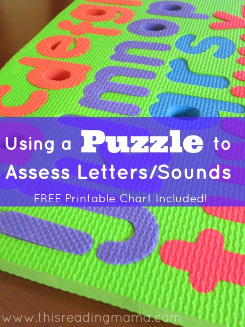 Assess Letters and Letter Sounds with a Puzzle {Free Printable Chart
