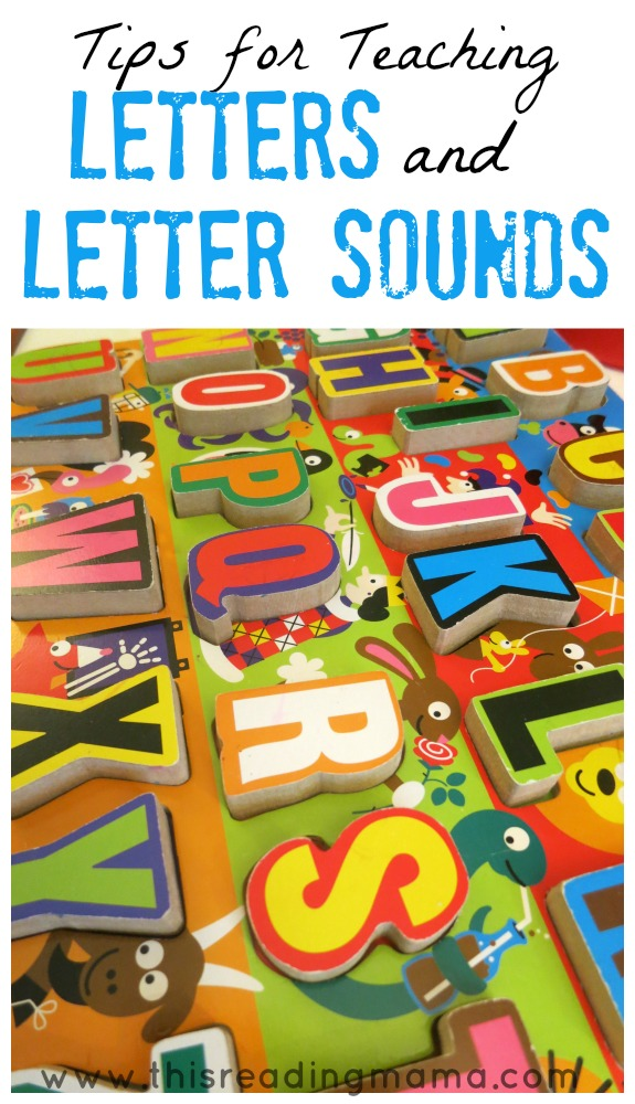 Tips for Teaching Letters and Letter Sounds - This Reading Mama