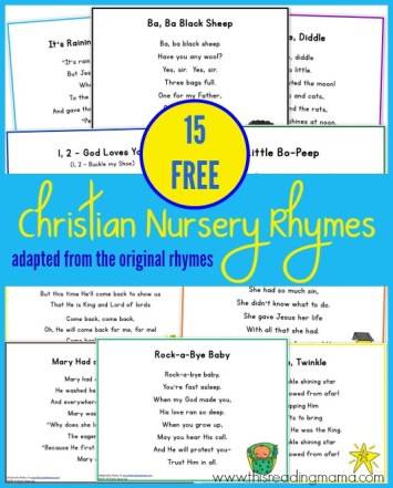 15 FREE Christian Nursery Rhymes - adapted from the original rhymes