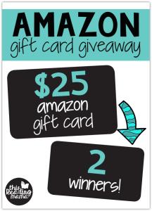 Amazon Gift Card Giveaway {2 winners!}