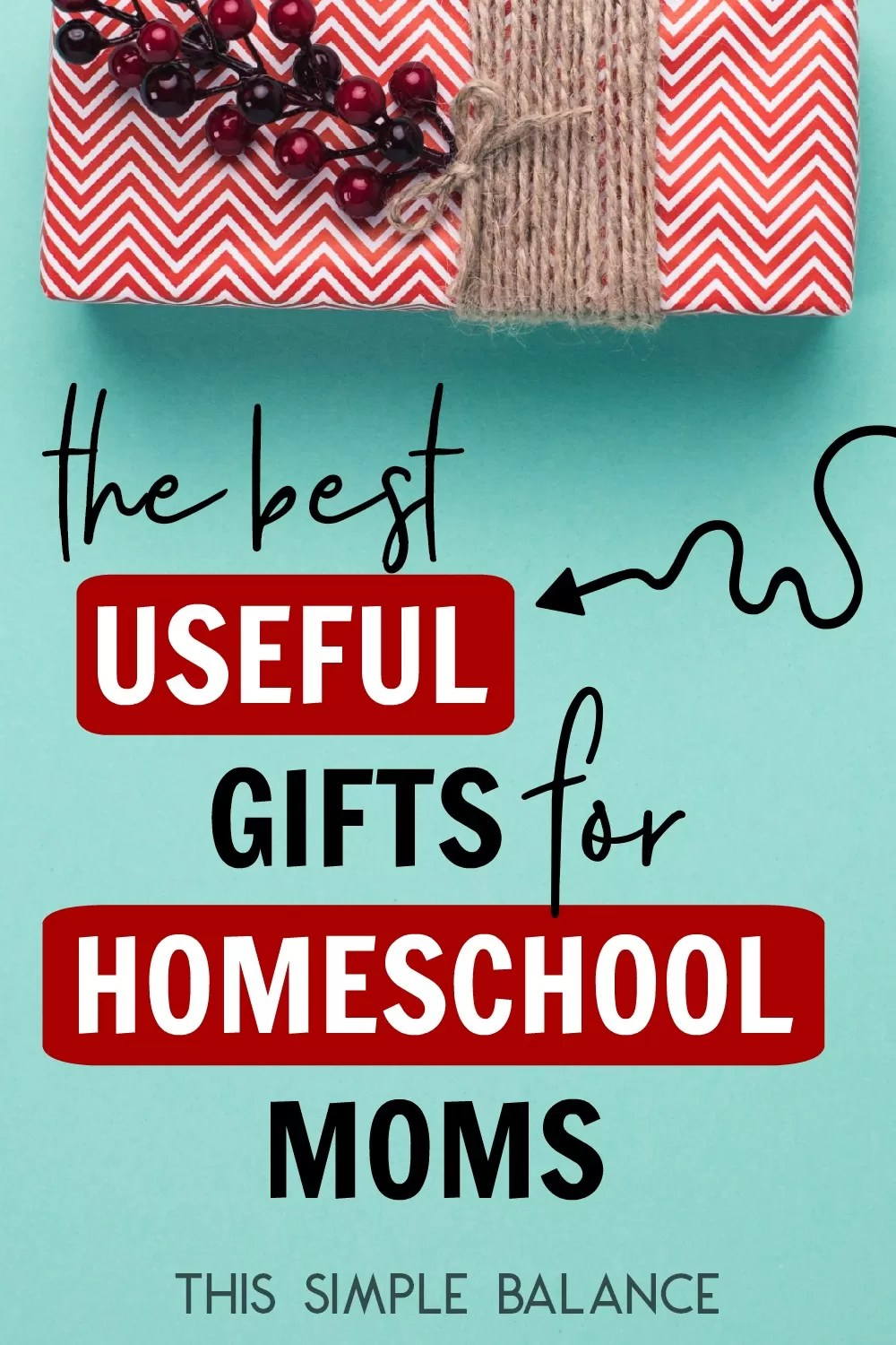 Moms Best The Best Useful Gifts For Homeschool Moms This Simple Balance