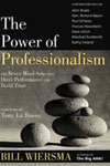 "Bill Wiersma, ""The Power Of Professionalism"""