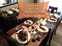 thanksgiving table setting ideas  Three Bears Home Staging