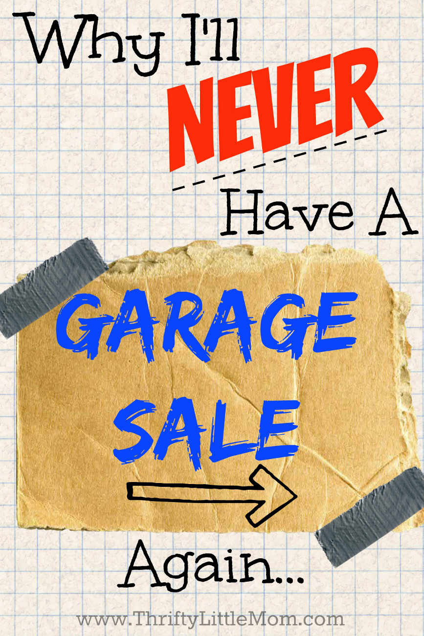 Garage Sale Price Stickers Why I Ll Never Have A Garage Sale Again Thrifty Little Mom