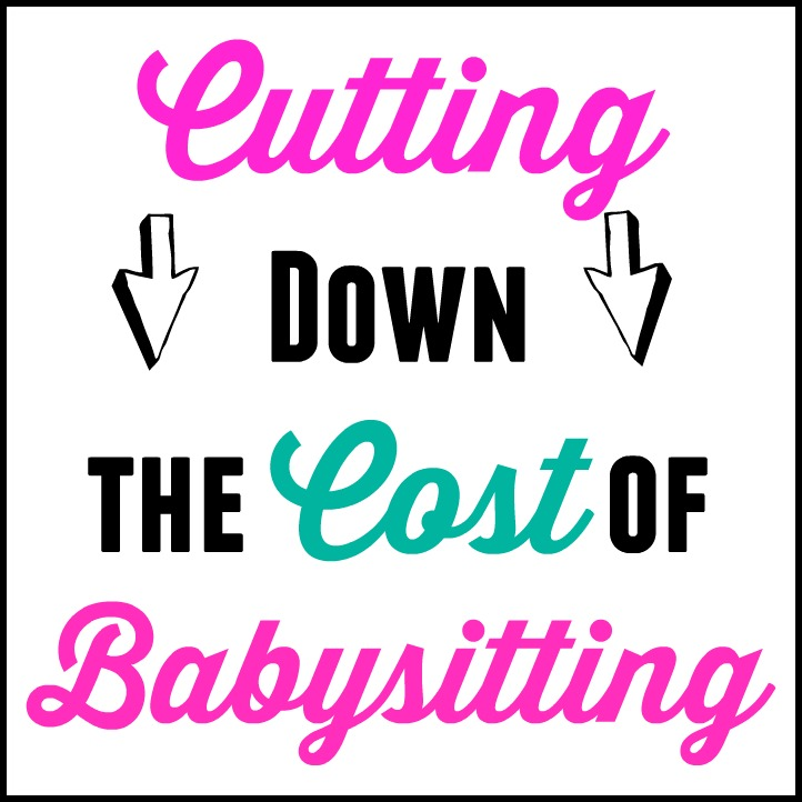 Cutting Down the Cost of Babysitting » Thrifty Little Mom - babysitting pass