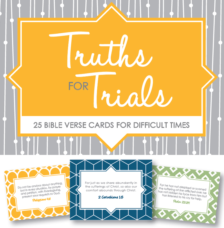 Truth for Trials Printable Verse Cards Thriving Home