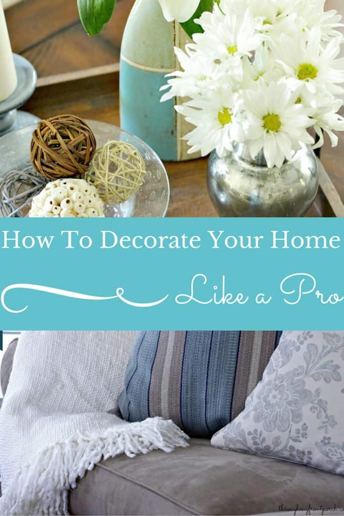 5 Tips To Decorate Your Home Like A Pro