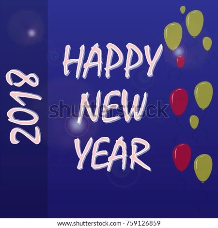 2018 Happy New Year Greeting Card Stock Vector 759126859 - Shutterstock
