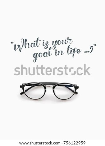 Quotes What Your Goal Eyeglasses On Stock Photo  Image (Royalty