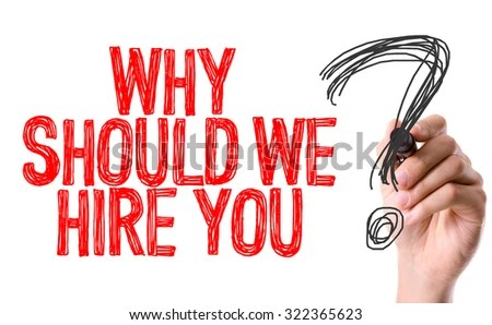 Hand Marker Writing Why Should We Stock Photo (Royalty Free - why should i hire you