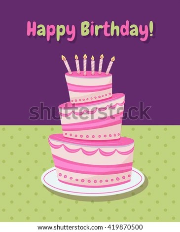 Happy Birthday Cake Card Vector Pink Stock Vector 159993542 - birthday cake card template