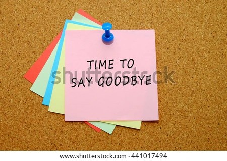Time Say Goodbye Written On Color Stock Photo 441017494 - Shutterstock - goodbye note