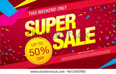 Super Sale Banner Sale Poster Stock Vector 465360980 - Shutterstock - sale poster design