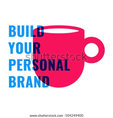 Build Your Personal Brand Motivation Quote Stock Vector 504249400