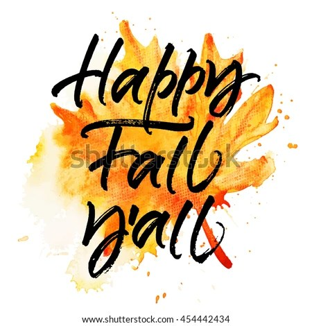 Its Fall Yall Wallpaper Fall Stock Images Royalty Free Images Amp Vectors