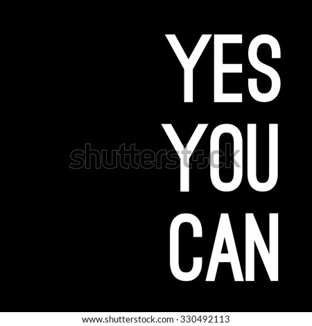 Yes You Can Motivational Background Quote Stock Photo (Photo, Vector