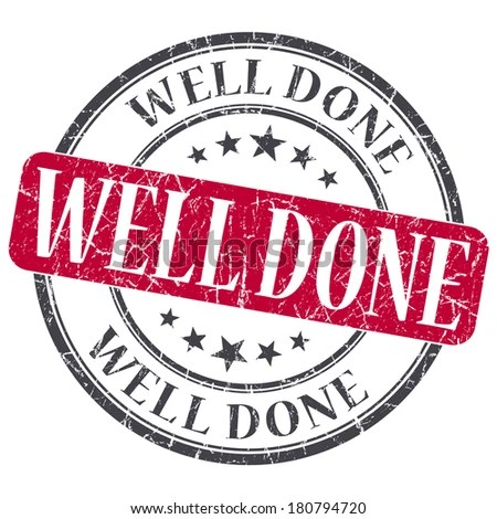 Well Done Stamp Stock Images, Royalty-Free Images \ Vectors - job well done