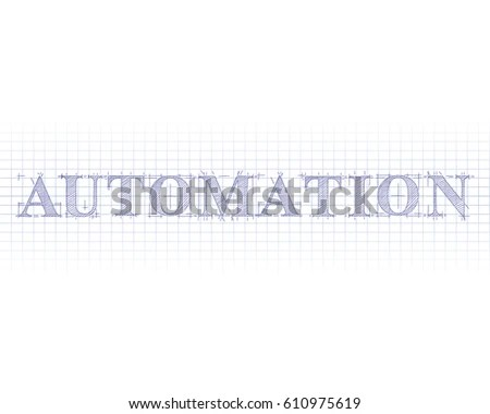 Automation Word Technical Drawing On Graph Stock Vector 610975619