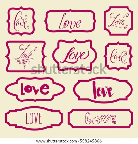 Love Hand Written Valentines Day Word Stock Vector 558245866 - word design frames