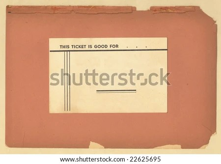 Vintage Ticket On Old Worn Papers Stock Photo (Royalty Free