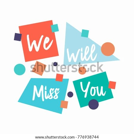Farewell Card We Will Miss You Stock Vector (2018) 776938744