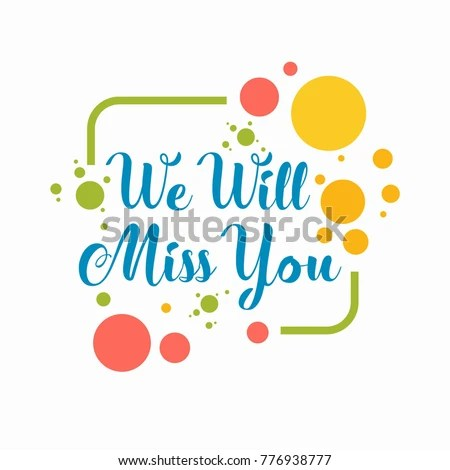 Farewell Card We Will Miss You Stock Photo (Photo, Vector