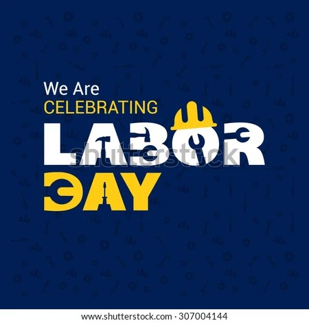 We Celebrating Labor Day Typography Poster Stock Vector 307004144 - labour day flyer template