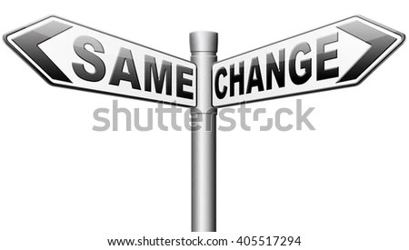 Change Same Repeat Old Innovate Go Stock Illustration 405517294 - life career