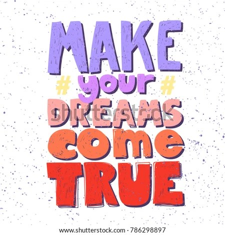 Make Your Dreams Come True Banner Stock Vector HD (Royalty Free