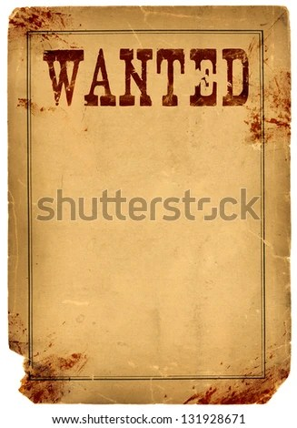 Bloody Stained Old Western Wanted Poster Stock Photo (Edit Now