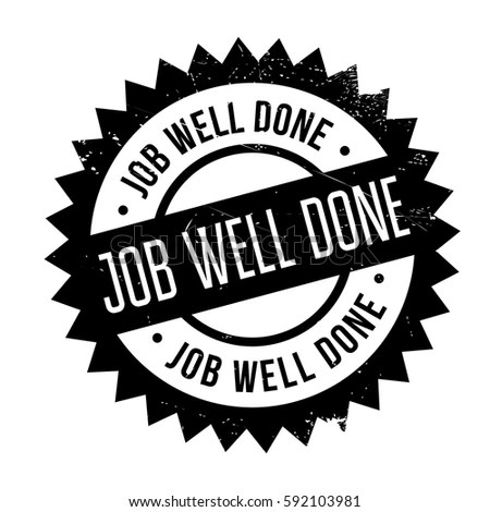 Well-done Stock Photos, Royalty-Free Images \ Vectors - Shutterstock - job well done